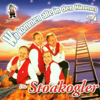 die Stoakogler - Wir Kommen Alle in Den Himmel
