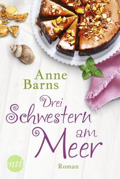 Drei Schwestern am Meer - Anne Barns  [Taschenbuch]