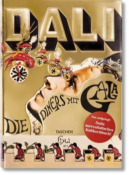 Dalí. Die Diners mit Gala [Gebundene Ausgabe]