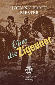 Über die Zigeuner; besonders im Königreich Preußen - Biester, Johann Erich