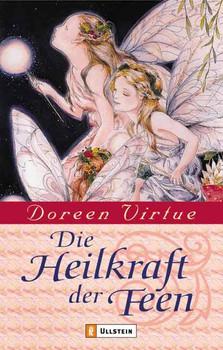 Die Heilkraft der Feen - Doreen Virtue