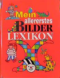 Mein allererstes Bilderlexikon - Frauke Kiedaisch