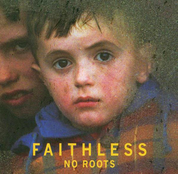 Faithless - No Roots [UK-Import]
