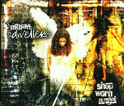 Urban Dwellers - Shop Worn Angels