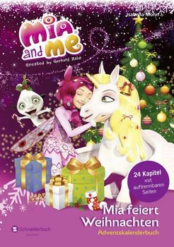 Mia and me - Mia feiert Weihnachten. Adventskalenderbuch - Isabella Mohn  [Gebundene Ausgabe]