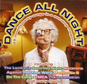 Various - Dance All Night (Dieser Titel enthält Re-Recordings)