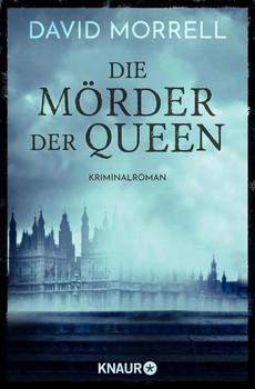 Die Mörder der Queen. Kriminalroman - David Morrell  [Taschenbuch]