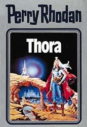Perry Rhodan - Band 10: Thora [Silbereinband]
