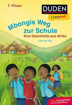 Leseprofi – Mbongis Weg zur Schule. Eine Geschichte aus Afrika, 2. Klasse [Gebundene Ausgabe]