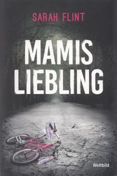 Mamis Liebling - Sarah Flint [Taschenbuch, Weltbild]