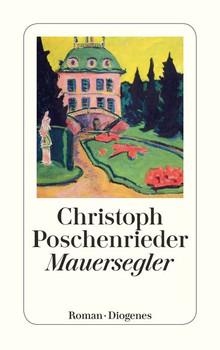 Mauersegler - Christoph Poschenrieder [Taschenbuch]