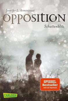 Obsidian 5: Opposition. Schattenblitz - Jennifer L. Armentrout  [Taschenbuch]