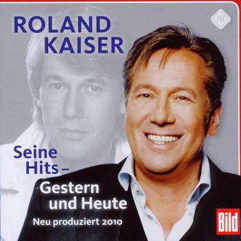Roland Kaiser - Seine Hits - Gestern und Heute