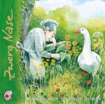Zwerg Nase. CD. Klassische Musik und Sprache erzählen