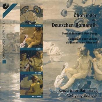 Konzertchor Darmstadt - Chorlieder der Deutschen Romantik