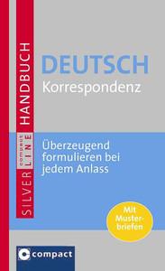 Großes Handbuch Deutsch Korrespondenz überzeugend Formulieren Bei