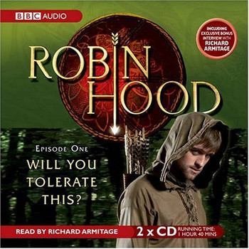Robin Hood, Will You Tolerate This?: Episode 1 - Kirsty Neale