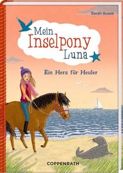 Mein Inselpony Luna (Bd. 4). Ein Herz für Heuler - Sarah Bosse  [Gebundene Ausgabe]