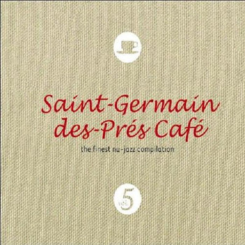 Various - Saint-Germain des Pres Cafe 5