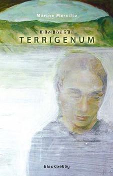Terrigenum. Eine Postkarte an Martin Arnold - Marina Marsilio [Gebundene Ausgabe]