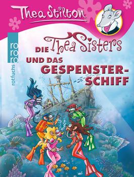 Die Thea Sisters und das Gespensterschiff - Stilton, Thea