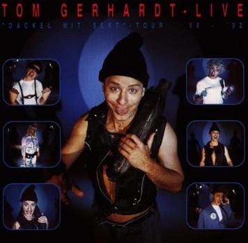 "Tom Gerhardt - Tom Gerhardt-Live-""Dackel"