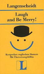 Langenscheidt Lektüre, Bd.15, Laugh and Be Merry!