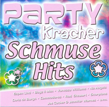 Various - Party Kracher - Schmuse Hits