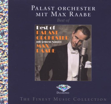 Max & Palast Orchester Raabe - Best of (Diamond ed.)