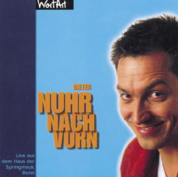 Dieter Nuhr - Nuhr Nach Vorn