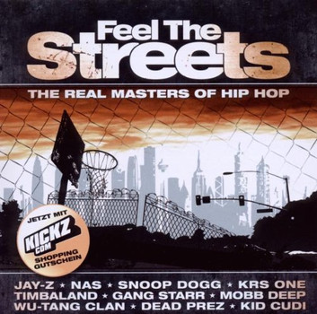 Various - Feel the Streets-the Real Masters of Hip Hop