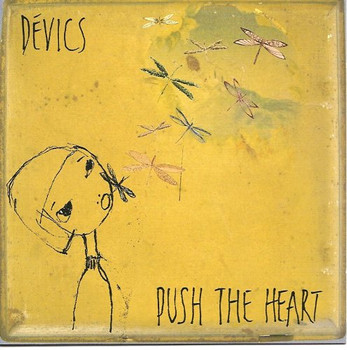 Devics - Push the Heart