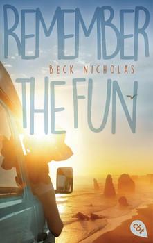 Remember the fun - Beck Nicholas  [Taschenbuch]