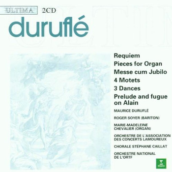 Maurice Durufle - Durufle: Requiem u.a.