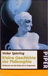 Kleine Geschichte der Philosophie - Volker Spierling