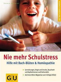 Nie mehr Schulstress - Sigrid Schmidt