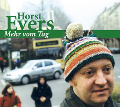 Horst Evers - Mehr vom Tag. CD