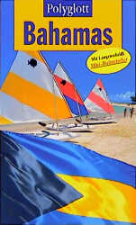 Polyglott Reiseführer, Bahamas - Sylvia Bohlender