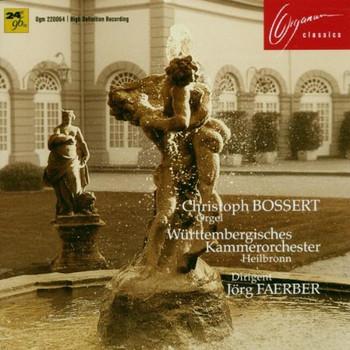 Bossert - Orgelkonzerte