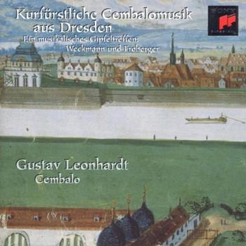 Gustav Leonhardt - Kurfürstliche Cembalomusik aus Dresden (Toccaten und Suiten von Weckmann und Froberger)