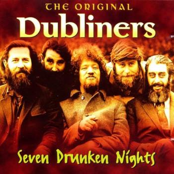the Dubliners - 7 Drunken Nights