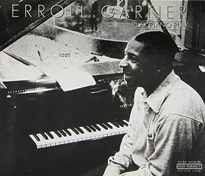 Garner,Erroll - Play Piano Play