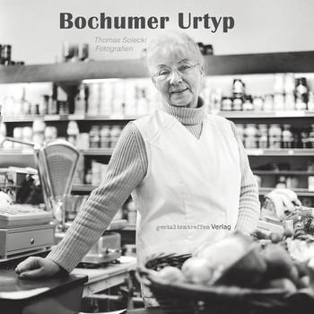 Bochumer Urtyp - Thomas Solecki  [Gebundene Ausgabe]