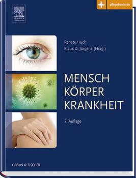 Mensch Körper Krankheit: mit www.pflegeheute.de - Zugang