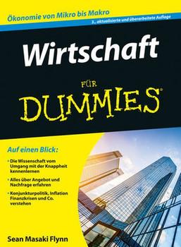 Wirtschaft für Dummies - Sean Masaki Flynn [Taschenbuch]