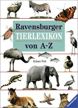 Ravensburger Tierlexikon von A - Z - Eckart Pott