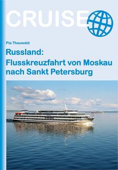 Russland: Flusskreuzfahrt von Moskau nach Sankt Petersburg - Pia Thauwald  [Taschenbuch]
