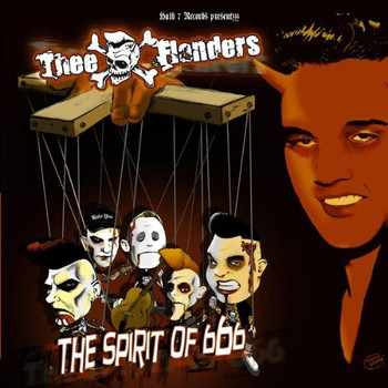 Thee Flanders - The Spirit of 666 (Deluxe Edition)