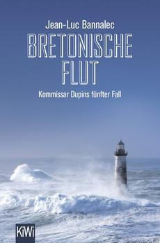 Bretonische Flut. Kommissar Dupins fünfter Fall - Jean-Luc Bannalec  [Taschenbuch]