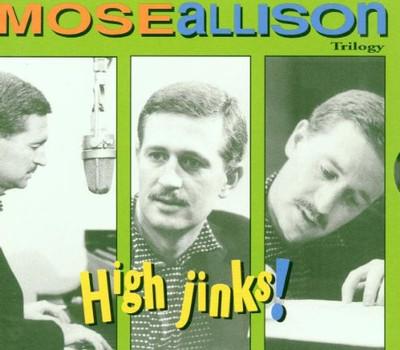 Mose Allison - High Jinks